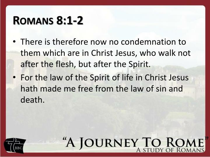 Romans 8:1-2
