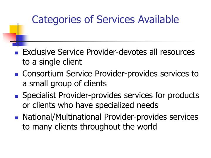 Categories of Services Available