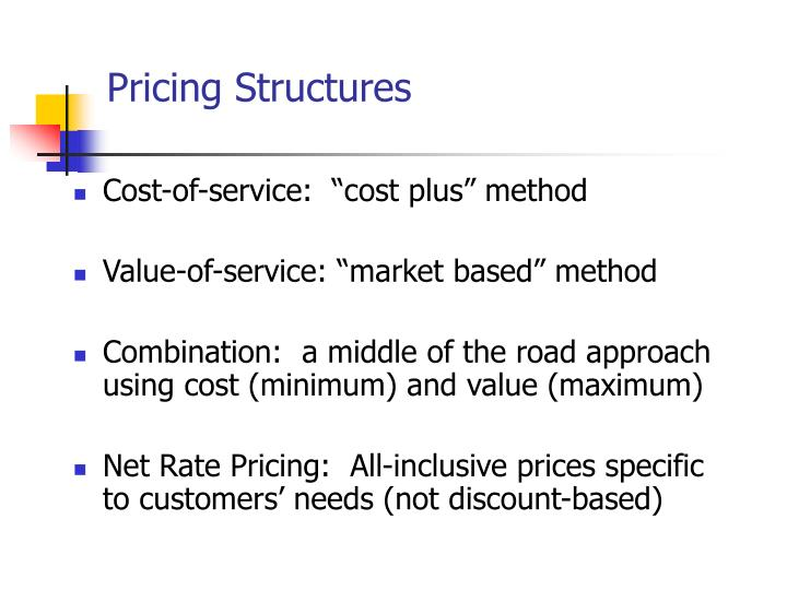 Pricing Structures