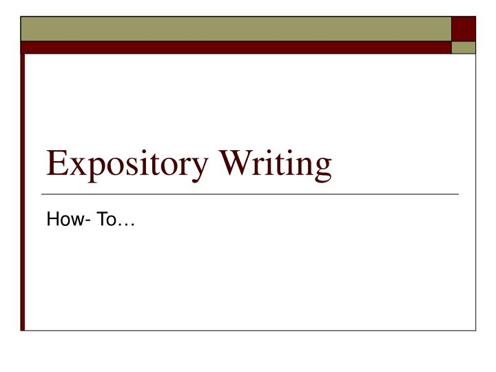 notes on expository essay The facts, just the facts: expository essays are not about giving an opinion or taking a side in this lesson, we will learn about the different.