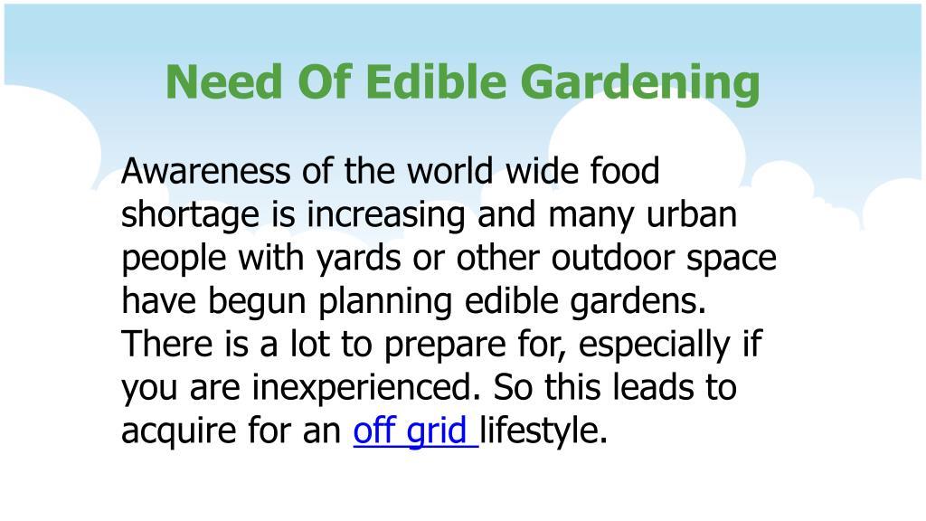 Need Of Edible Gardening