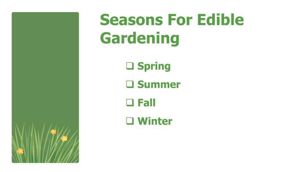 Seasons For Edible Gardening