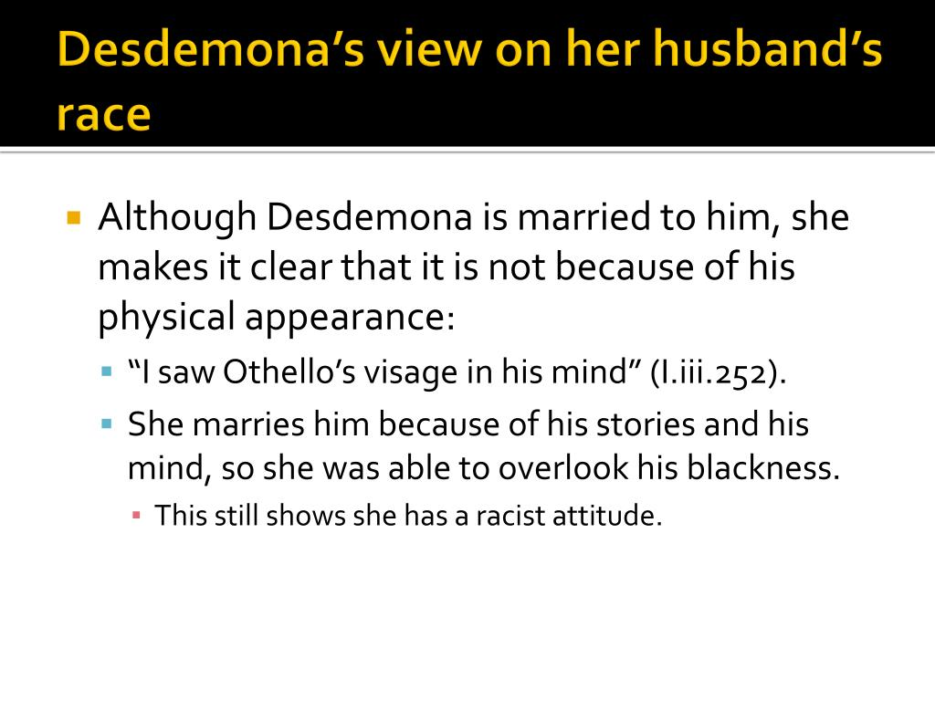Desdemona's view on her husband's race