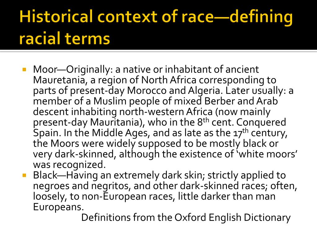Historical context of race—defining racial terms