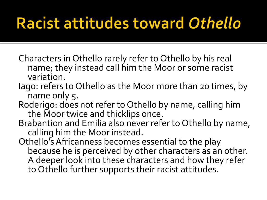 Racist attitudes toward