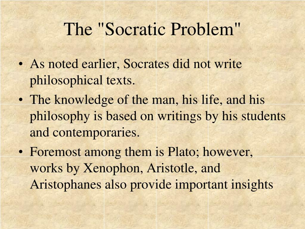 "The ""Socratic Problem"""