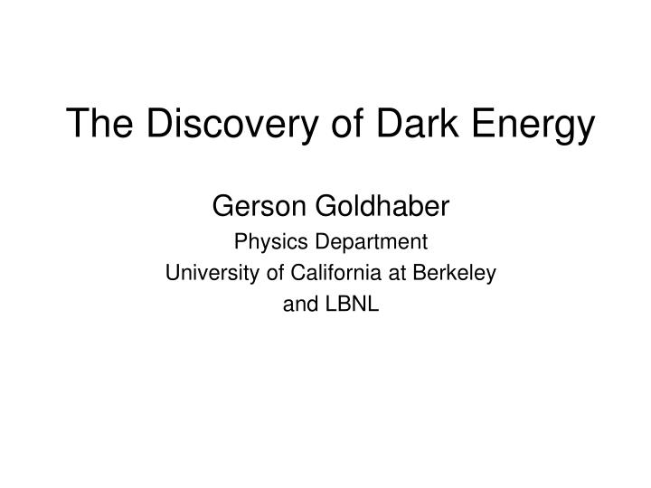 The discovery of dark energy