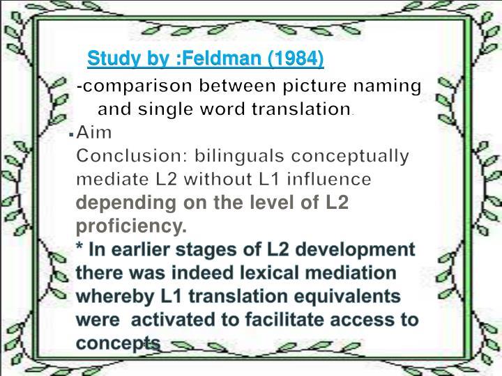 Study by :Feldman (1984)