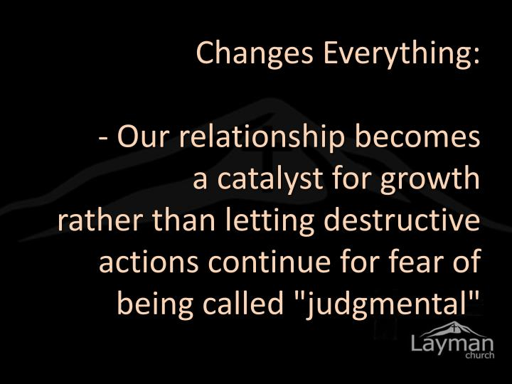 Changes Everything: