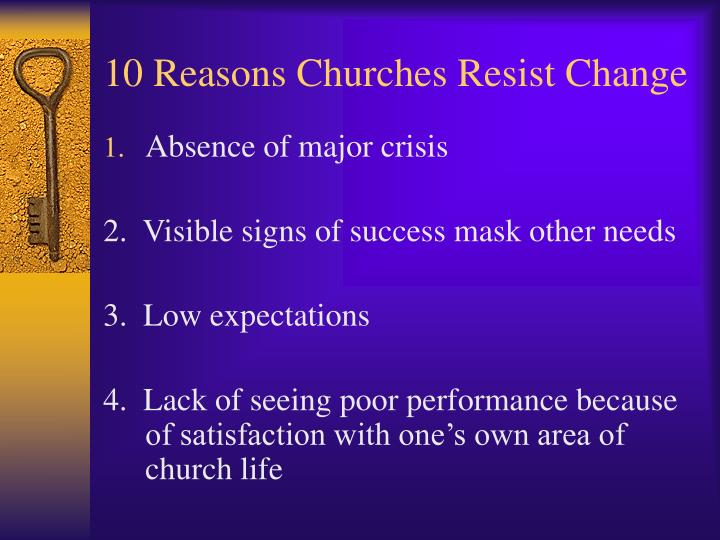 10 Reasons Churches Resist Change
