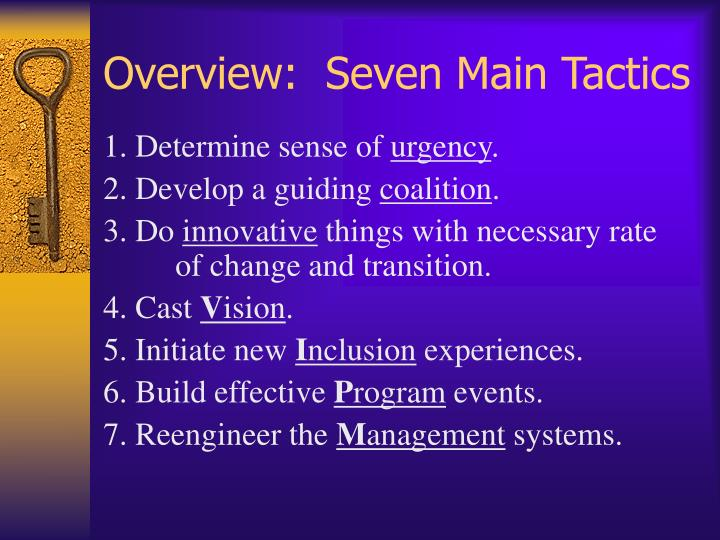 Overview:  Seven Main Tactics