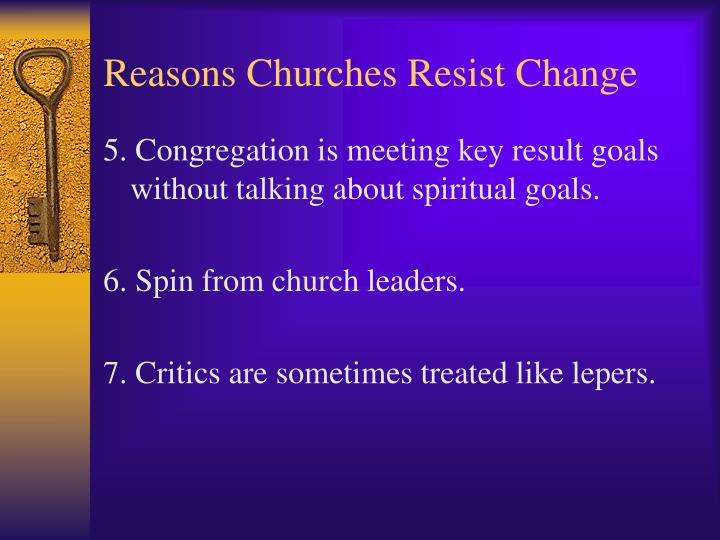 Reasons Churches Resist Change