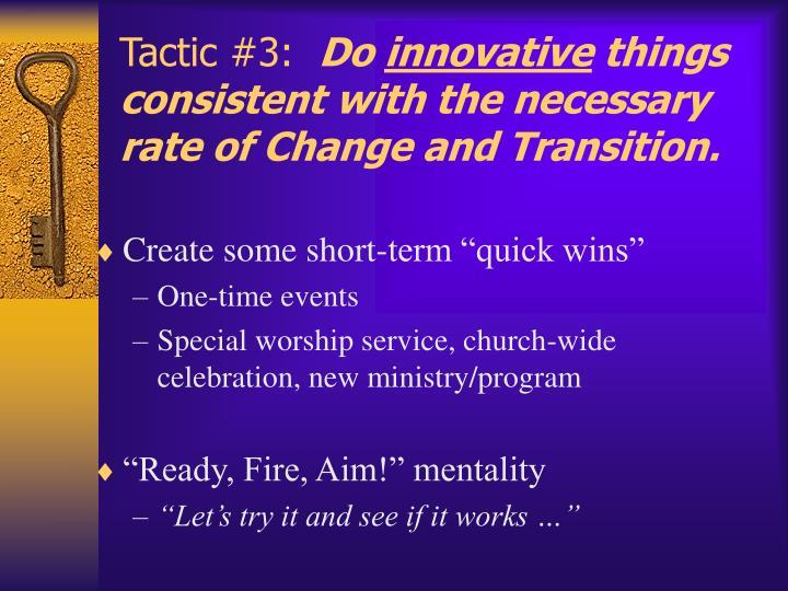 Tactic #3: