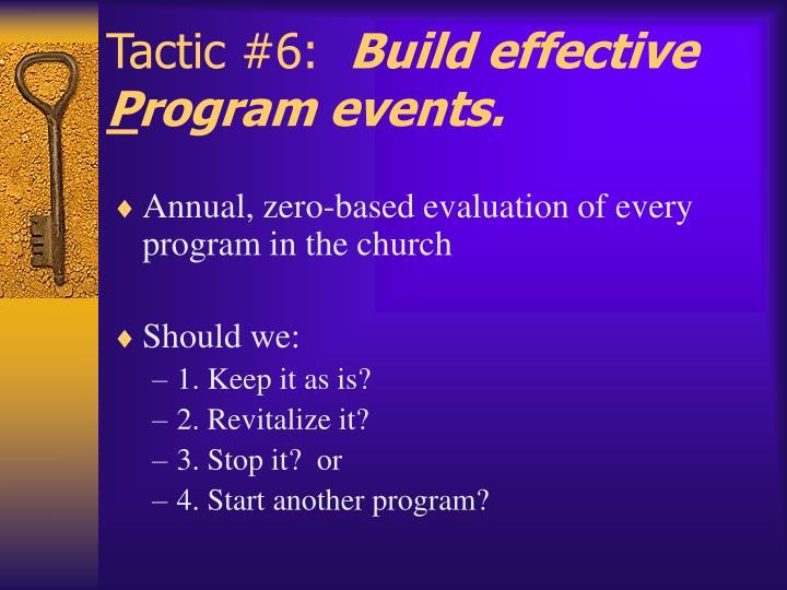 Tactic #6: