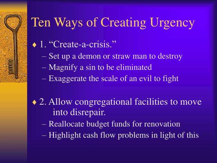 Ten Ways of Creating Urgency