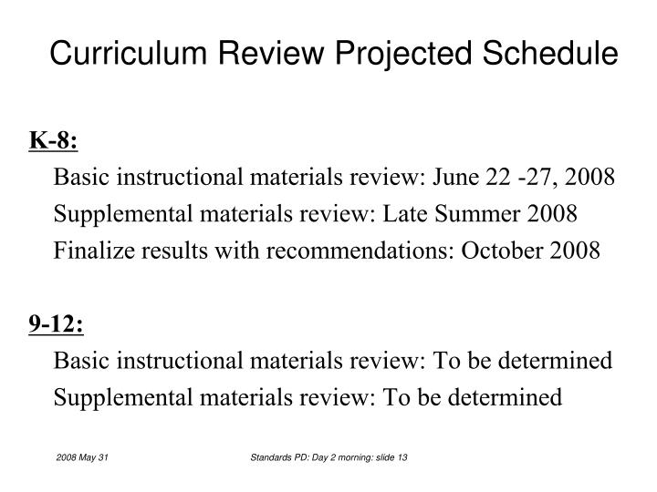 Curriculum Review Projected Schedule