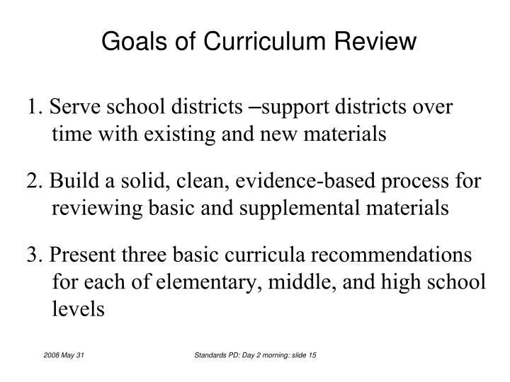Goals of Curriculum Review