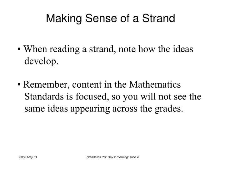 Making Sense of a Strand