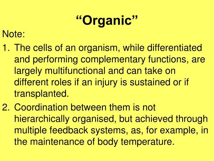 """""""Organic"""""""