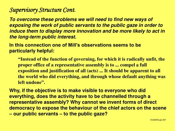 Supervisory Structure Cont