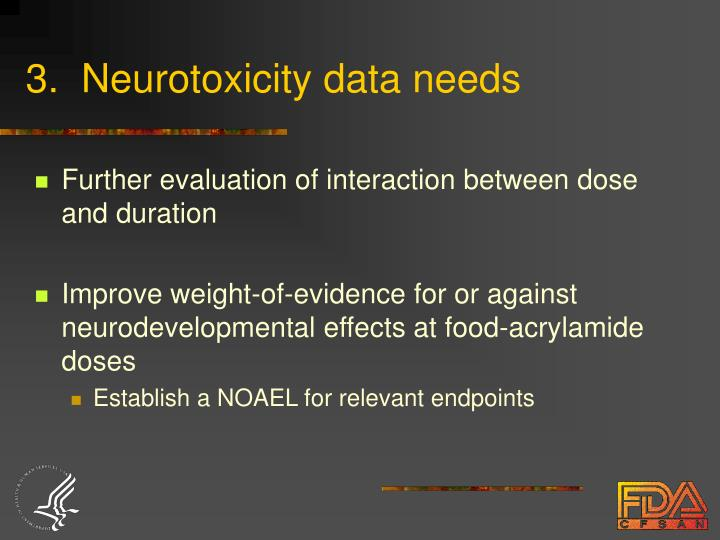 3.  Neurotoxicity data needs