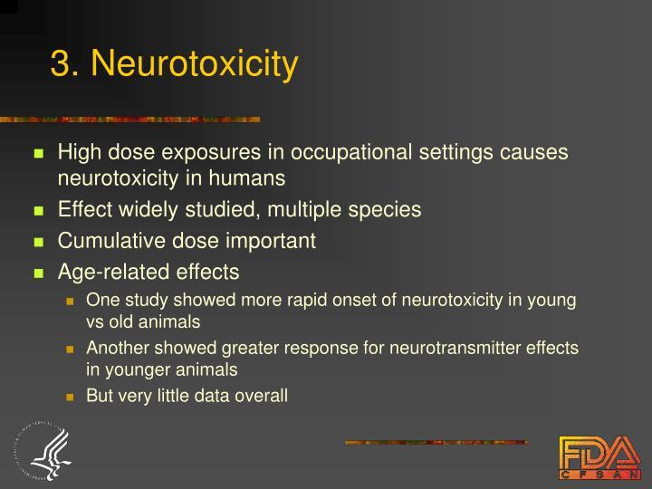 3. Neurotoxicity