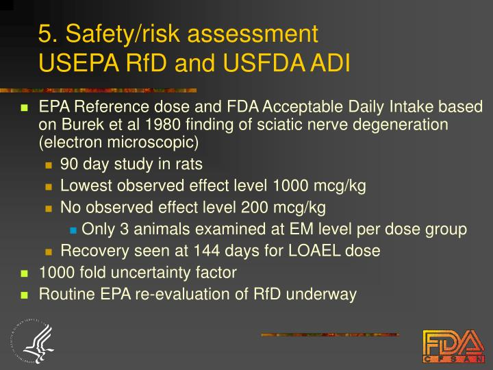 5. Safety/risk assessment