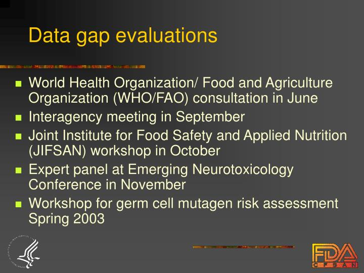 Data gap evaluations
