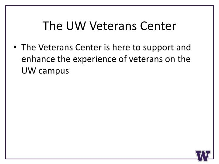 The UW Veterans Center