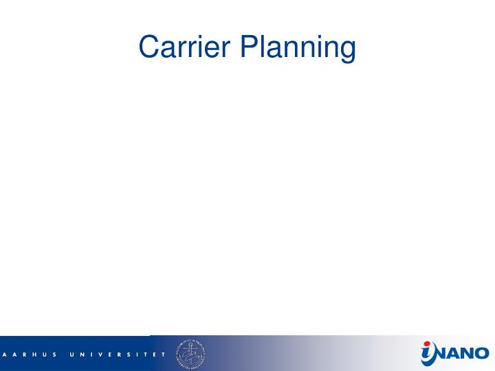 Carrier Planning