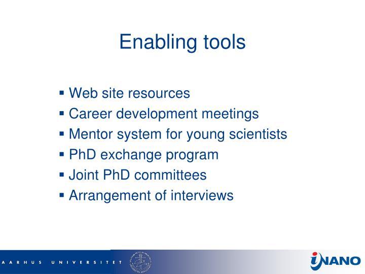 Enabling tools