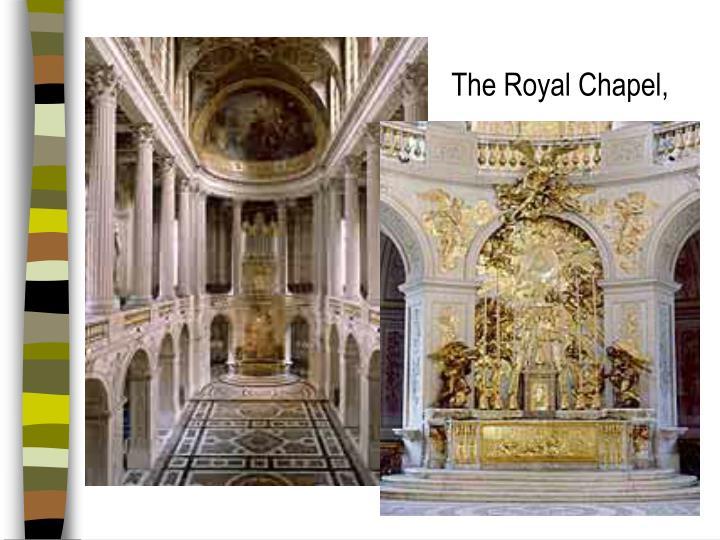 The Royal Chapel,