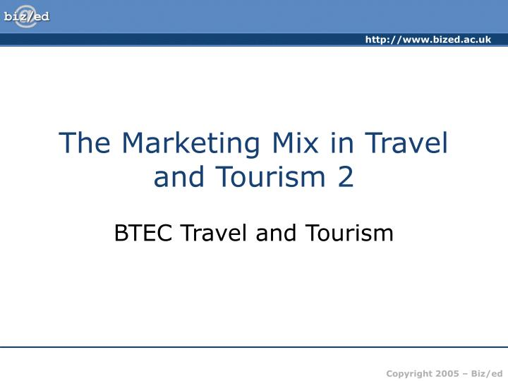 The marketing mix in travel and tourism 2
