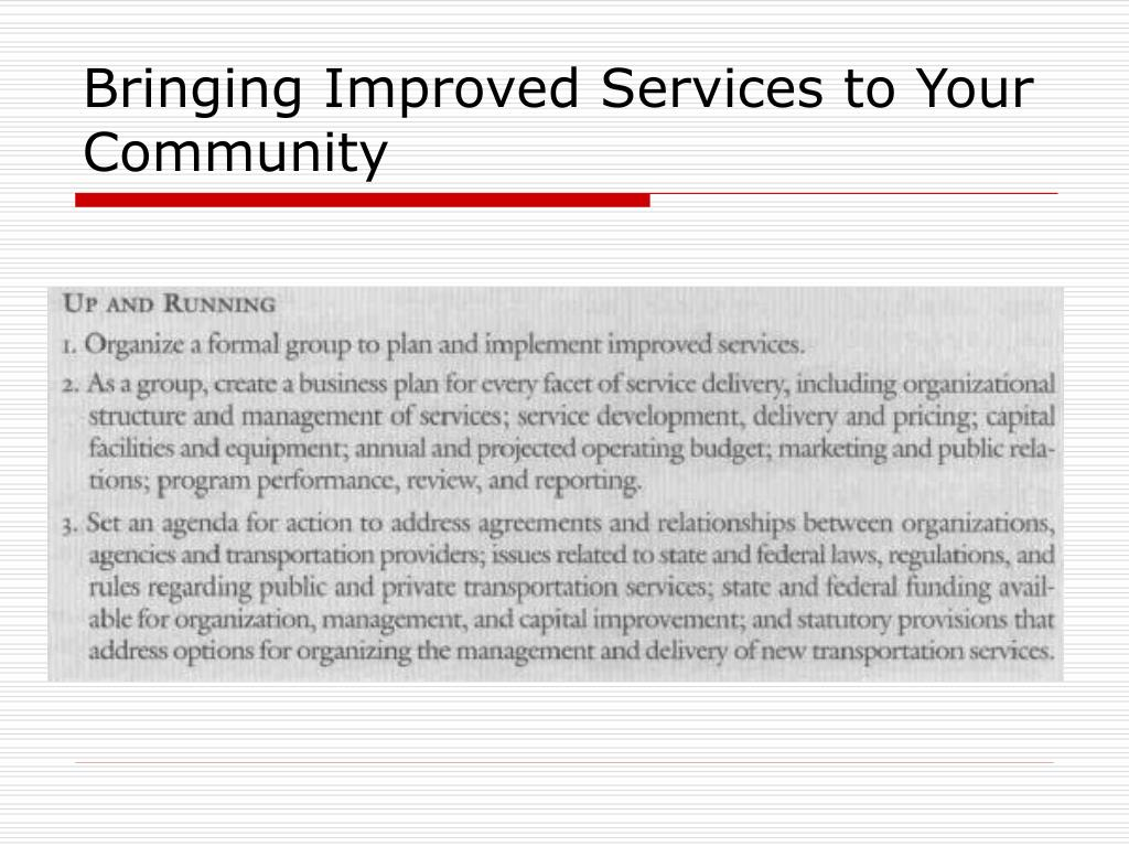 Bringing Improved Services to Your Community