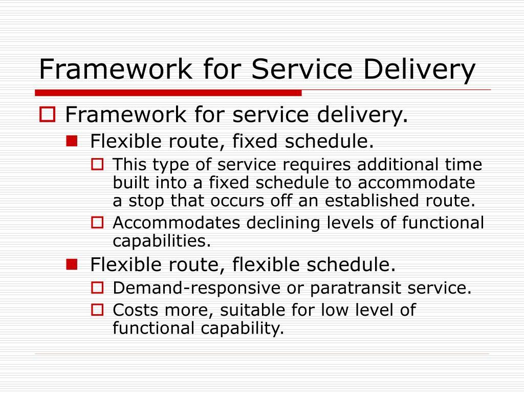 Framework for Service Delivery