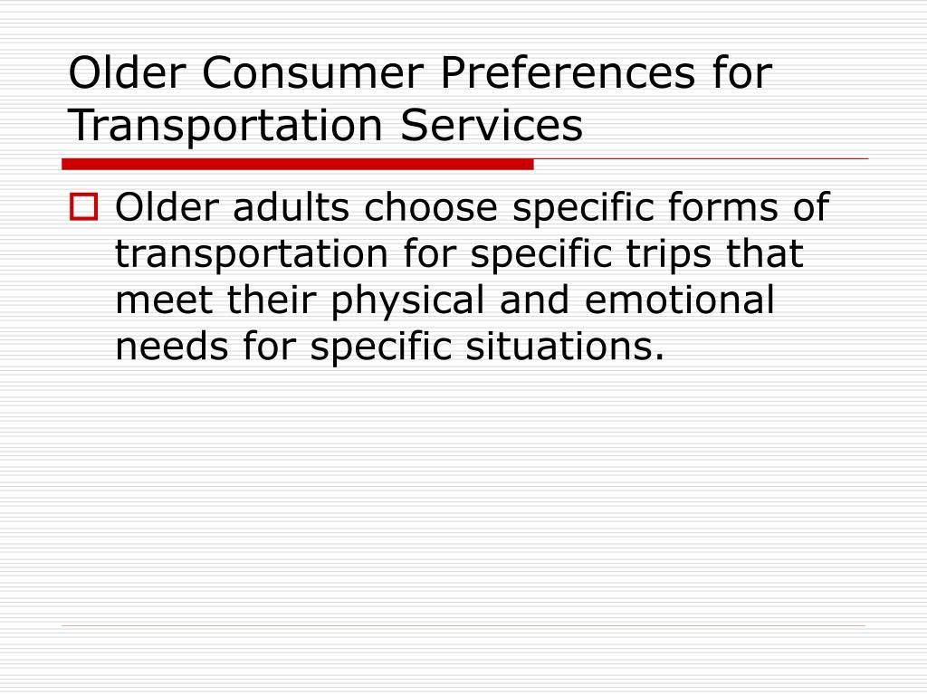 Older Consumer Preferences for Transportation Services