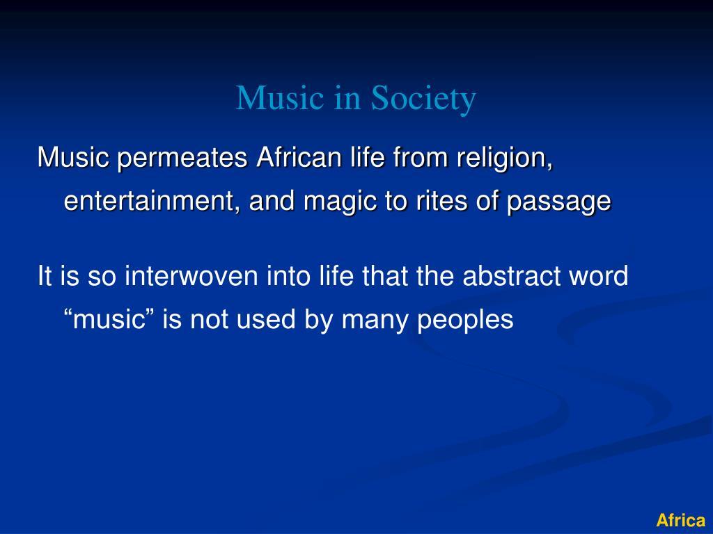 Music in Society