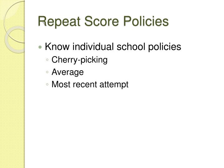 Repeat Score Policies