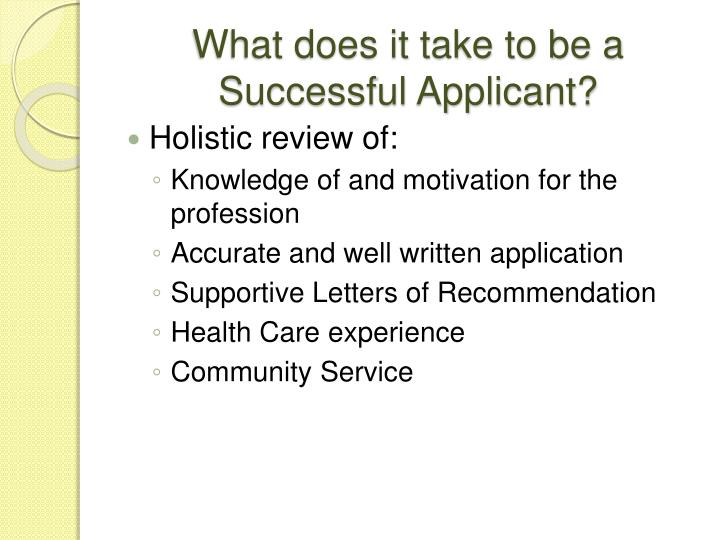What does it take to be a Successful Applicant?