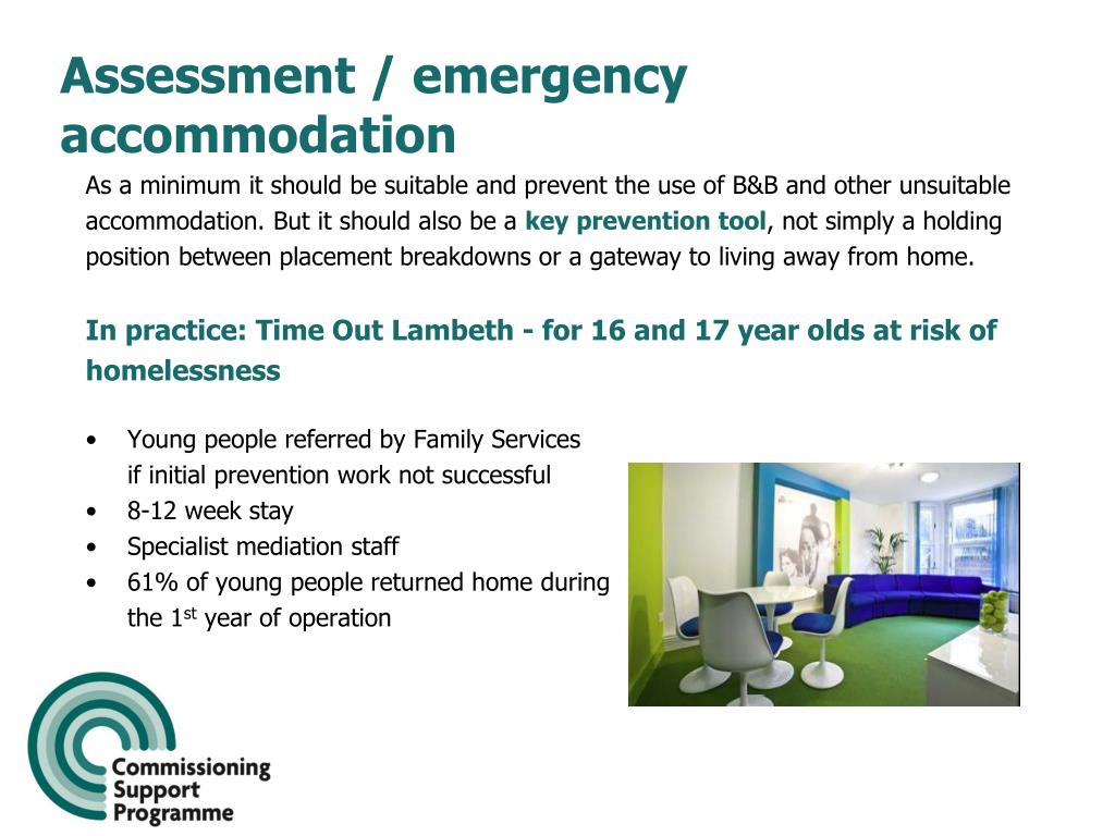 Assessment / emergency accommodation
