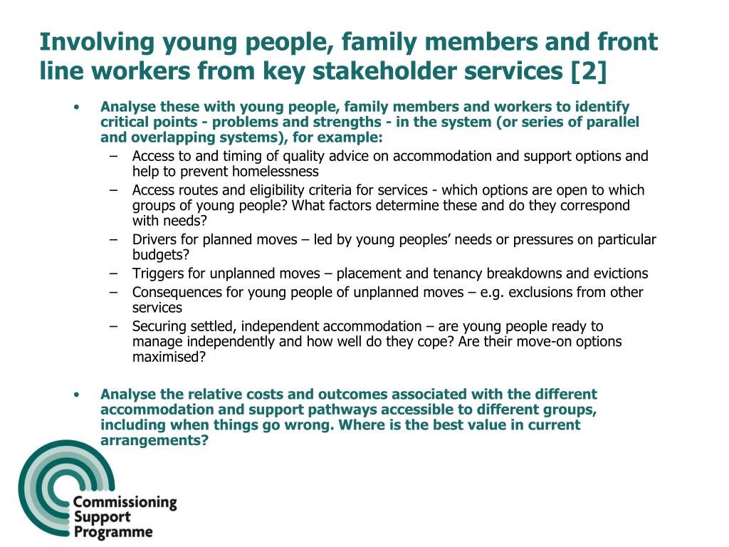 Involving young people, family members and front line workers from key stakeholder services [2]