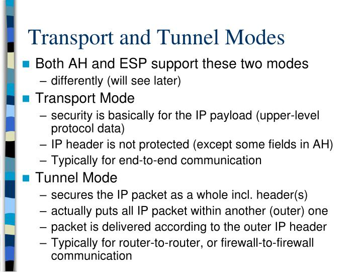 ipsec tunnel and transport modes essay