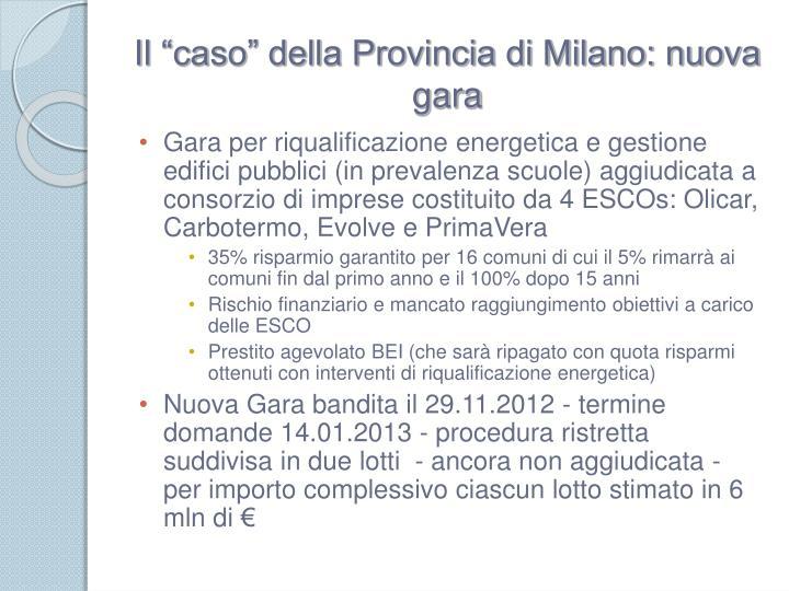 """Il """"caso"""" della Provincia di Milano: nuova gara"""