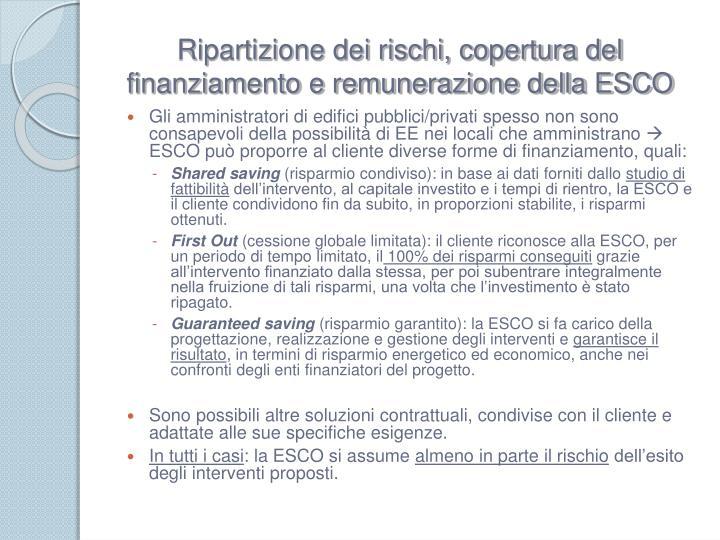 Ripartizione dei rischi, copertura del finanziamento e remunerazione della ESCO
