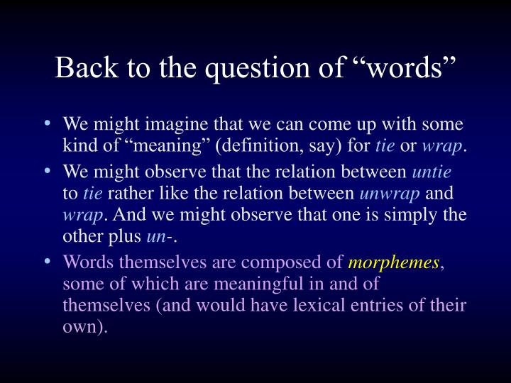 """Back to the question of """"words"""""""