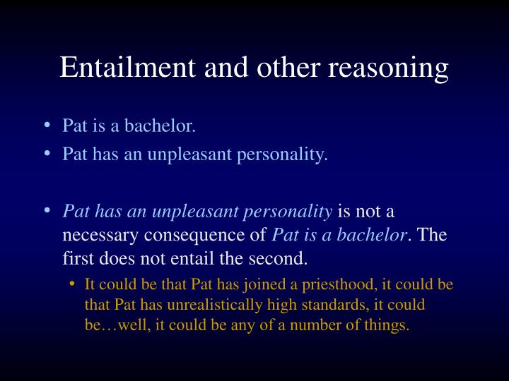 Entailment and other reasoning