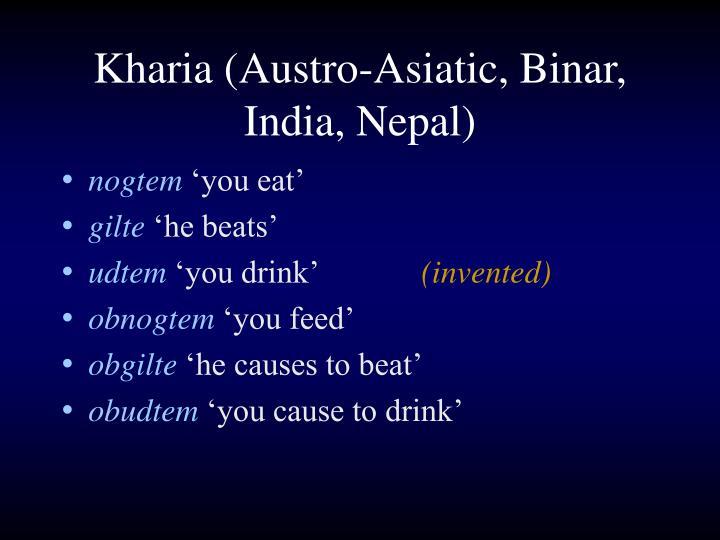 Kharia (Austro-Asiatic, Binar, India, Nepal)