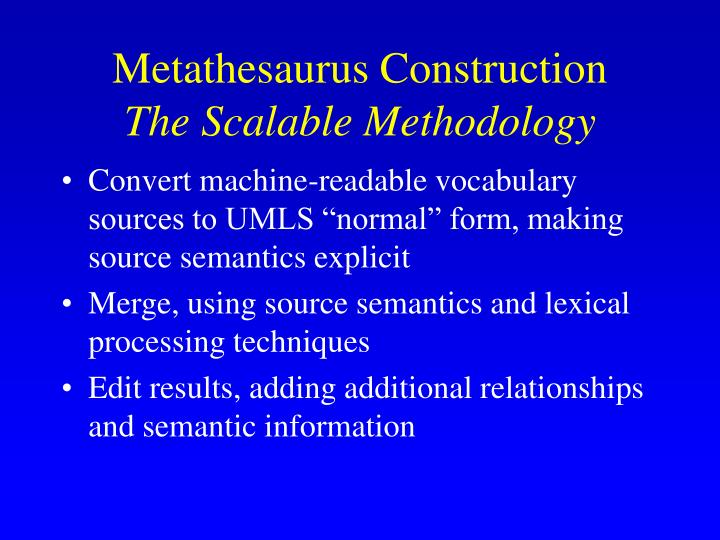 Metathesaurus Construction