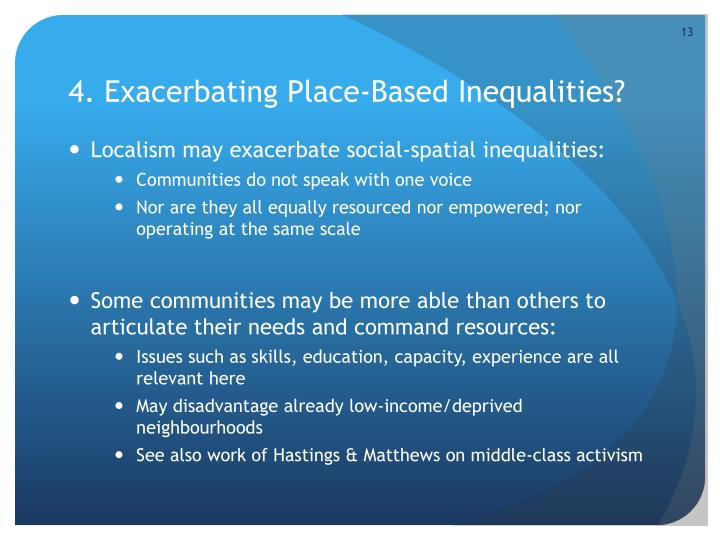 4. Exacerbating Place-Based Inequalities?