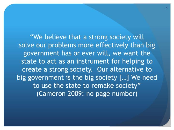 """We believe that a strong society will"